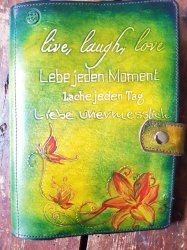 Buchumschlag A5 Live laught love lebe jeden Moment..